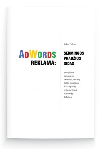 AdWords reklama sekmingos pradzios gidas